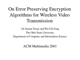 On Error Preserving Encryption Algorithms for Wireless Video Transmission