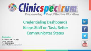 Credentialing Dashboards Keep Staffs on Task, Better Communi