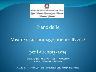 Piano delle Misure di accompagnamento IN2012 per l ' a.s. 2013/2014