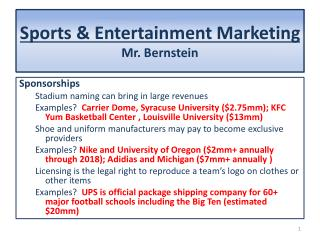 Sports & Entertainment Marketing Mr. Bernstein