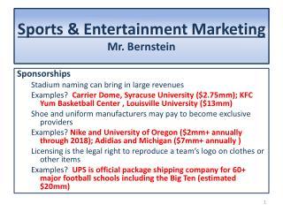 Sports & Entertainment Marketing Mr. Bernstein