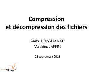 Compression  et décompression des fichiers