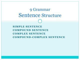 9 Grammar Sentence  Structure