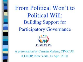 From Political Won�t to Political Will: Building Support for  Participatory Governance