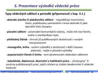 Typy vědeckých sdělení a periodik (připomenutí z kap. 3.1.)