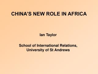 CHINA S NEW ROLE IN AFRICA