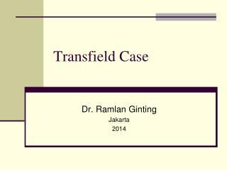 Transfield Case