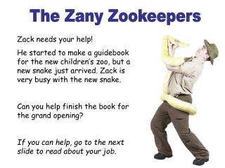 The Zany Zookeepers