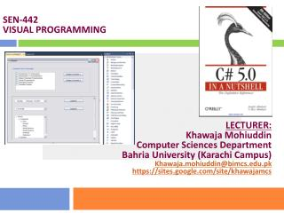 LECTURER: Khawaja Mohiuddin Computer Sciences Department Bahria  University (Karachi Campus)
