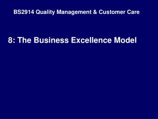 BS2914 Quality Management & Customer Care