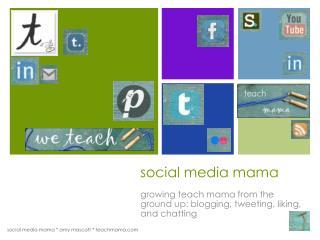 social media mama
