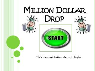 Million Dollar  Drop