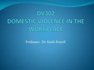 DV302  DOMESTIC VIOLENCE IN THE WORKPLACE
