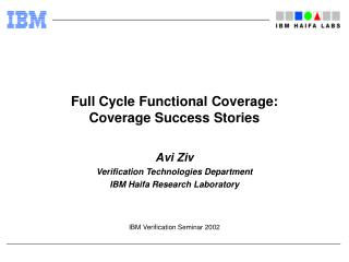 Full Cycle Functional Coverage:  Coverage Success Stories