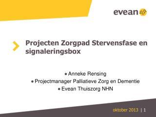 Projecten Zorgpad Stervensfase en signaleringsbox