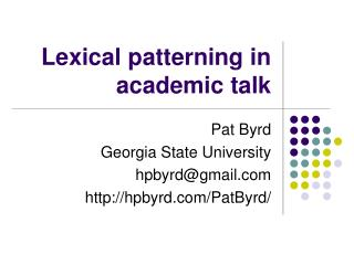 Lexical patterning in academic talk
