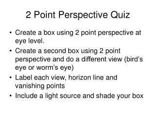 2 Point Perspective Quiz