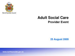 Adult Social Care Provider Event 25 August 2009