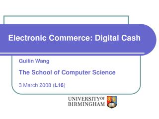 Electronic Commerce: Digital Cash