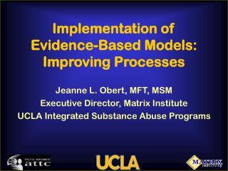 Implementation of Evidence-Based Models: Improving Processes