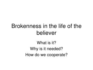 Brokenness in the life of the believer