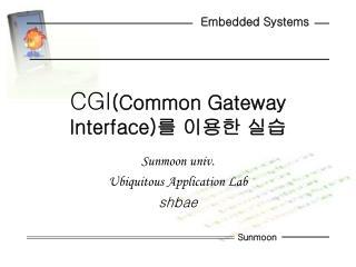 CGI (Common Gateway Interface) 를 이용한 실습