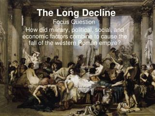 The Long Decline
