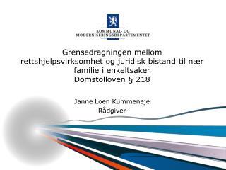 Janne Loen Kummeneje Rådgiver