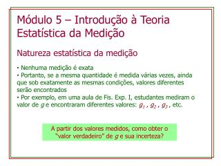 Módulo  5 –  Introdução  à  Teoria Estatística  da  Medição