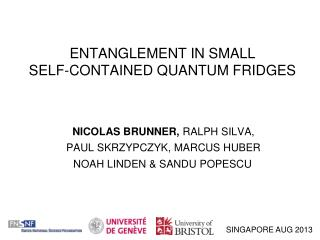 ENTANGLEMENT IN SMALL  SELF-CONTAINED QUANTUM FRIDGES