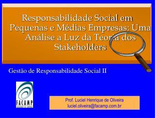 Prof.  Luciel  Henrique de Oliveira luciel.oliveira@facamp.br
