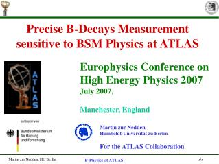 Precise B-Decays Measurement sensitive to BSM Physics at ATLAS