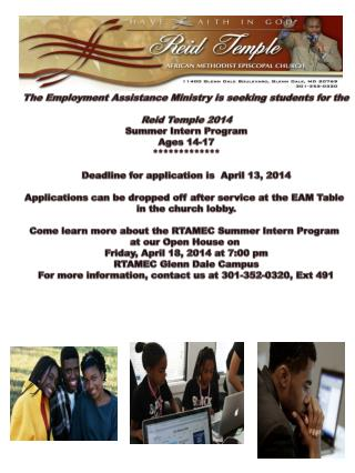 The Employment Assistance Ministry is seeking students for the Reid Temple  2014
