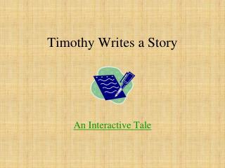 Timothy Writes a Story