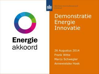 Demonstratie  Energie Innovatie