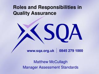 Roles and Responsibilities in Quality Assurance