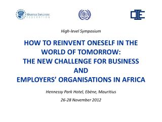 High-level Symposium  HOW TO REINVENT ONESELF IN THE WORLD OF TOMORROW: