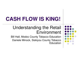 CASH FLOW IS KING!