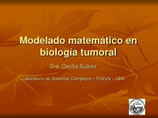 Modelado matemático en biología tumoral