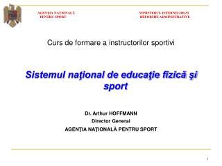 Curs de formare  a instructorilor sportivi Sistemul naţional de educaţie fizică şi sport