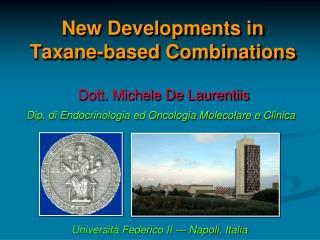 New Developments in  Taxane -based Combinations