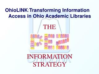 OhioLINK : Transforming Information  Access in Ohio Academic Libraries