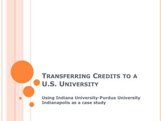 Transferring Credits to a U.S. University