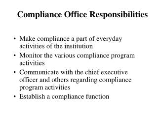 Compliance Office Responsibilities