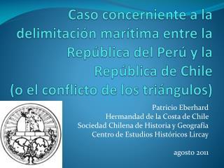 Patricio Eberhard Hermandad de la Costa de Chile  Sociedad Chilena de Historia y Geograf�a