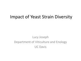 Impact of Yeast Strain Diversity