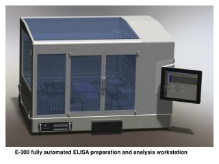 E-300 fully automated ELISA preparation and analysis workstation