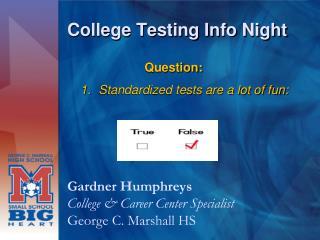 College Testing Info Night