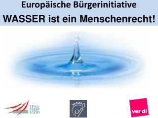 Wir fordern:  Wasser und sanitäre Grundversorgung sind ein Menschenrecht!