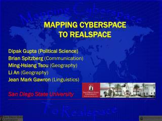Mapping Cyberspace to  Realspace